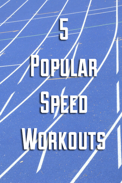 5 Popular Speed Workouts