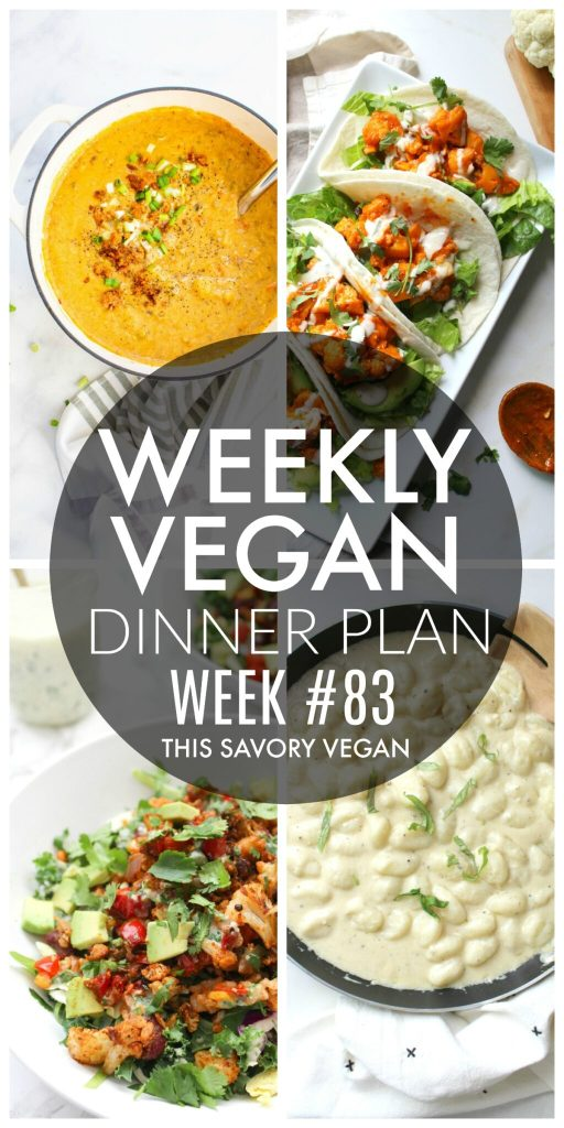 Weekly Vegan Dinner Plan #83 - five nights worth of vegan dinners to help inspire your menu. Choose one recipe to add to your rotation or make them all - shopping list included | ThisSavoryVegan.com #thissavoryvegan #mealprep #dinnerplan