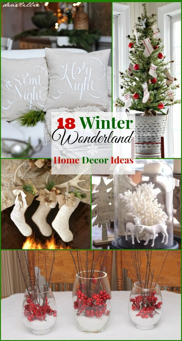 18 Winter Wonderland Home Decor Ideas This Silly Girl S