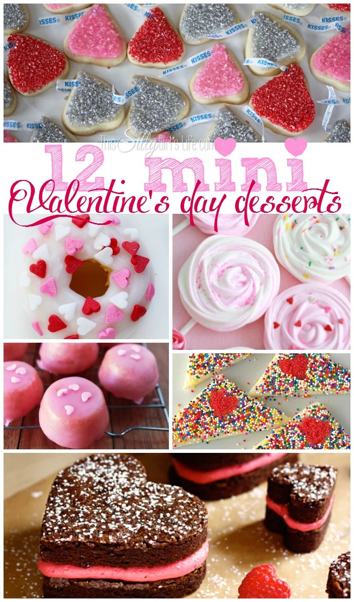 12 Mini Valentine's Day Desserts, delicious sweet bites to make your love! - ThisSillyGirlsLife.com