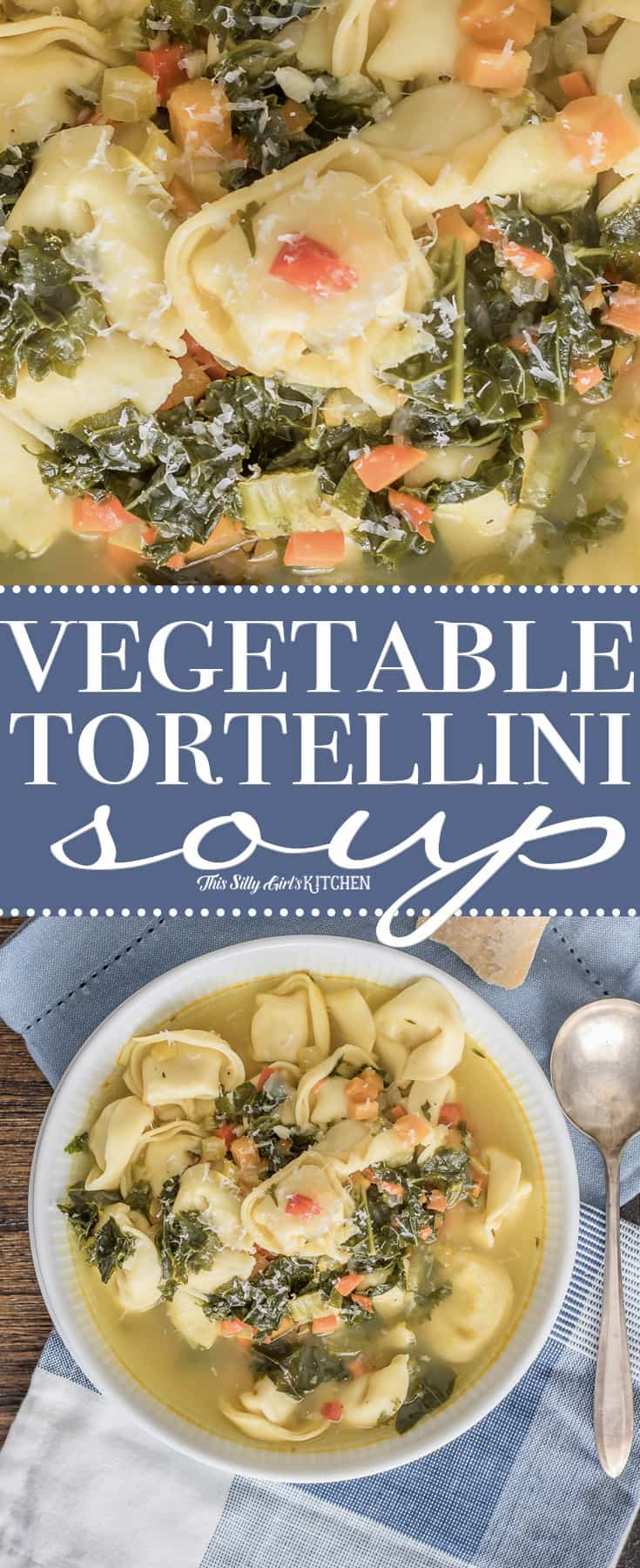Photo collate of Vegetable Tortellini Soup with Title in middle