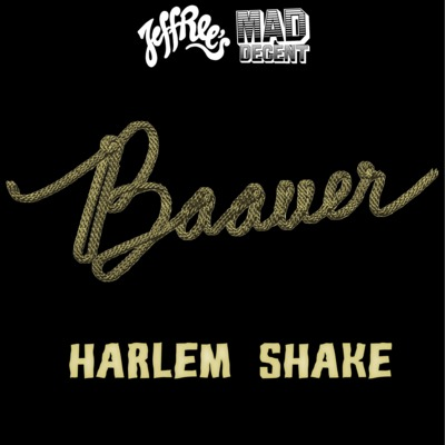 Baauer - Harlem Shake + Yaow : Must Hear Trap Anthems