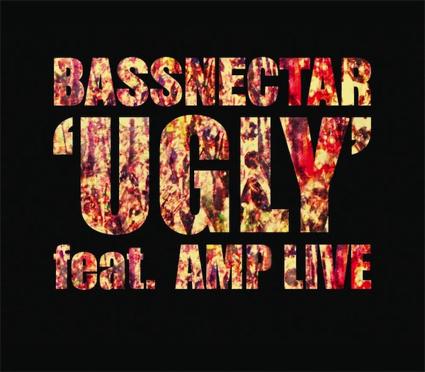 Bassnectar ft. Amp Live - Ugly : Very Heavy Dubstep / Drumstep BANGER