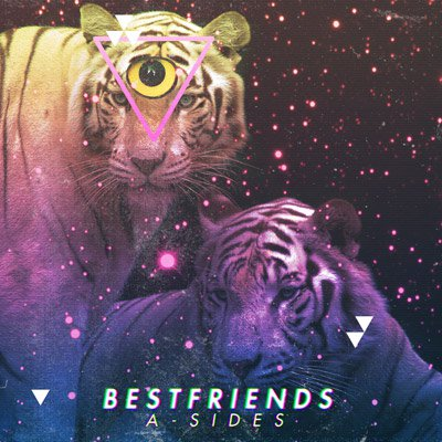 Bestfriends - A-Sides : Chill Electro Indie Pop [TSIS PREMIERE]
