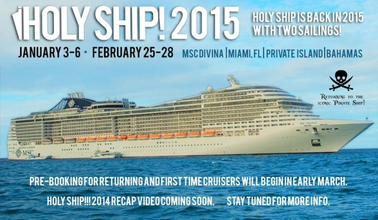 [BREAKING] Holy Ship! 2015 Announces 2 Sailings with Dates