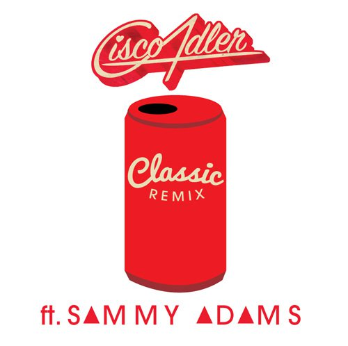 Cisco Adler – Classic (Ft. Sammy Adams) : Acoustic Summer Hip-Hop Remix [Free Download] [TSIS Premiere]