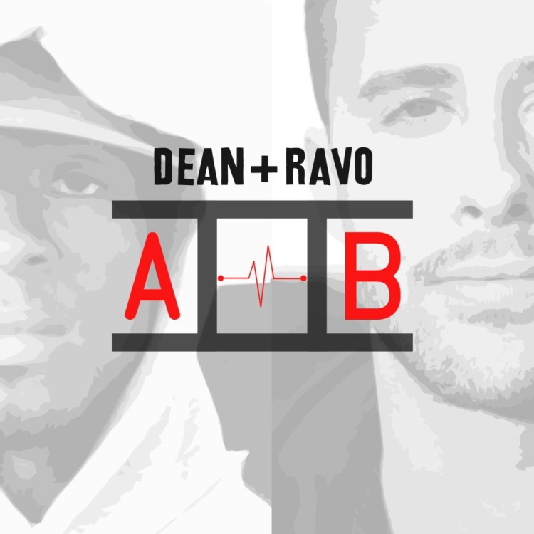 Dean and Ravo - A to B: Sick New Exclusive Hip-Hop Mixtape