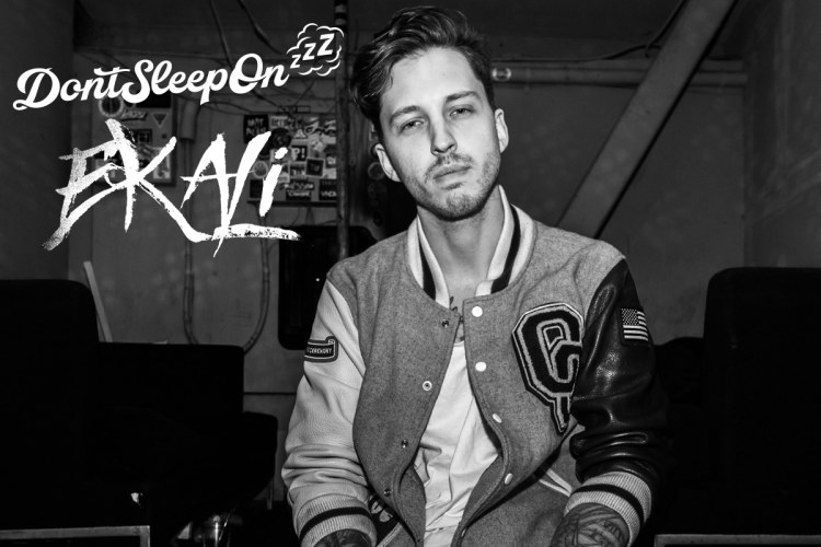 Don't Sleep On Ekali