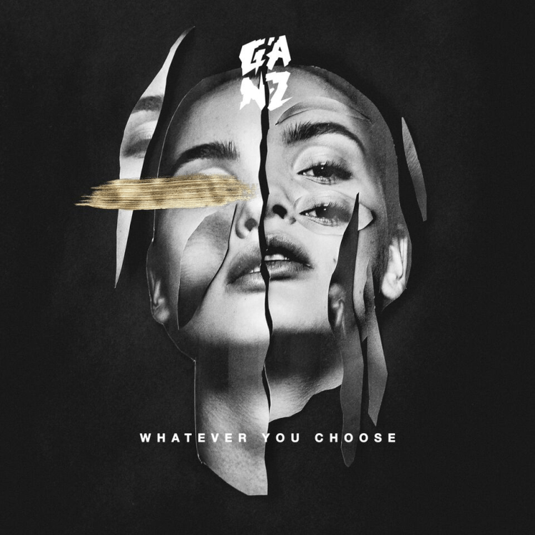 Ganz - Whatever You Choose [Cover Art]