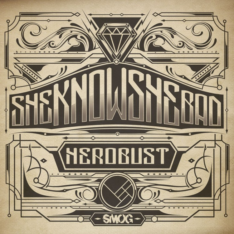 heRobust - Sheknowshebad : Released on 12th Planet's label Smog Records