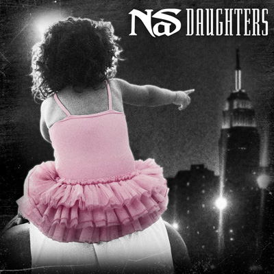 Nas - Daughters : New Hip Hop with Download - This Song Is Sick