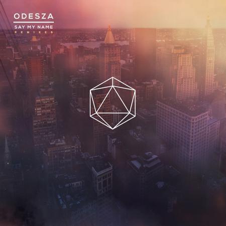 ODESZA - Say My Name (feat. Zyra) (GANZ Remix) : Electro-Soul / Future Bass [Free Download]