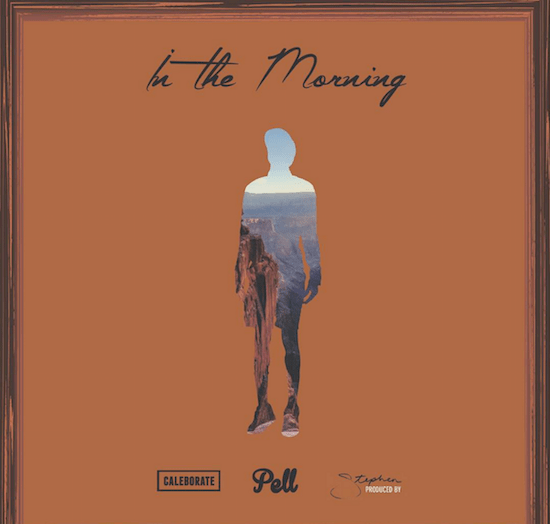 Pell x Stephen x Caleborate - In The Morning : Laid Back Hip-Hop