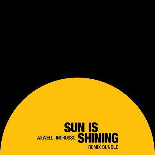 [PREMIERE] Axwell / Ingrosso - Sun Is Shining (W&W Remix) : Electro House