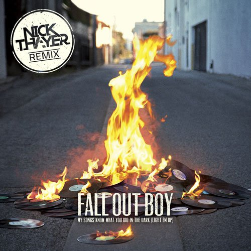 "[PREMIERE] Nick Thayer Remixes Fall Out Boy's ""Light Em Up"" : Electro / Dubstep"