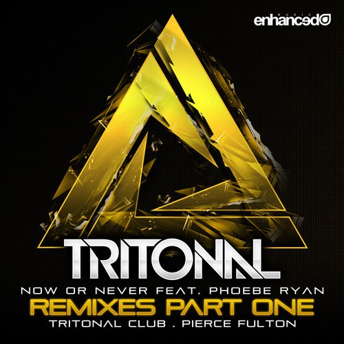[PREMIERE] Tritonal - Now Or Never (Pierce Fulton Remix) : Progressive / Electro House