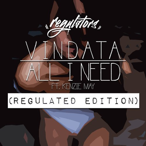 [PREMIERE] Vindata - All I Really Need ft. Kenzie May (Regulators Remix) : Indie / Chill Trap [Free Download]