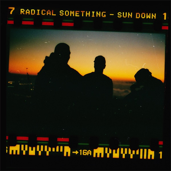 Radical Something - Sun Down (Music Video) (New HQ Version) : Chill Acoustic Hip Hop [New HQ Mastered]