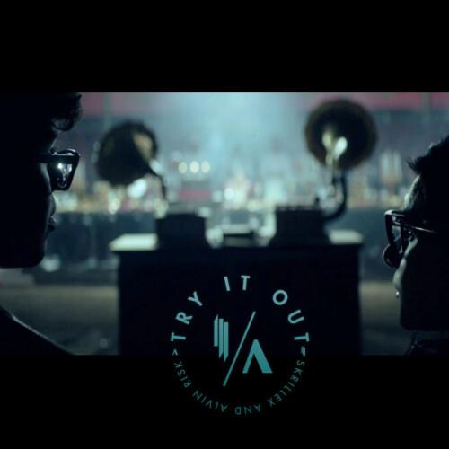 Skrillex & Alvin Risk — Try It Out (Put 'Em Up Mix)