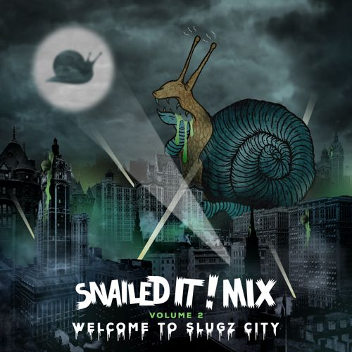 "SNAILS Drops New All Unreleased SNAILEDIT! Mix ""Welcome To Slugz City"""