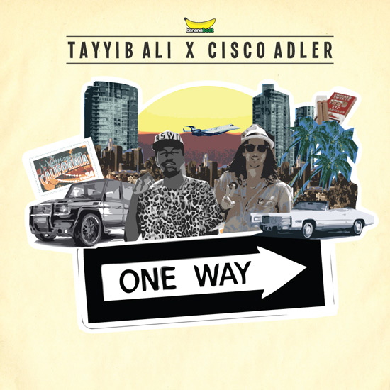 Tayyib Ali & Cisco Adler – One Way EP : Chill Summer Hip-Hop [This Song Is Sick Exclusive Leak Download]