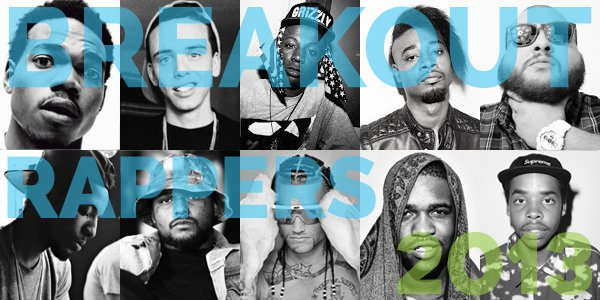 Top 10 Breakout Rappers Of 2013