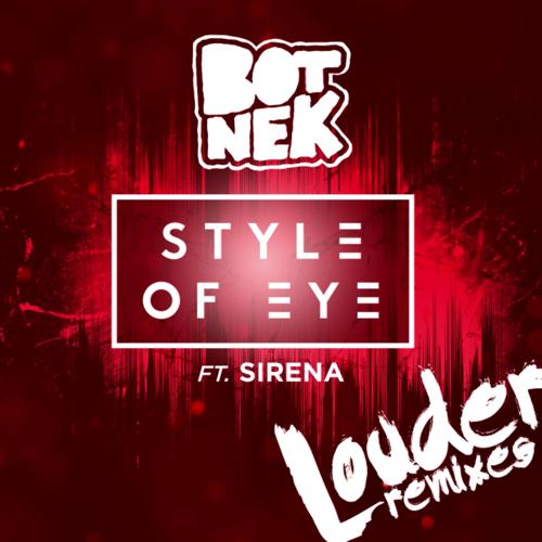 "[TSIS PREMIERE] Botnek Deliver ""Weirder Remix"" Of Style Of Eye's Louder : Electro House"