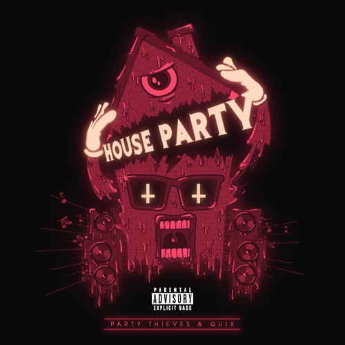 "[TSIS PREMIERE] Party Thieves and QUIX Push Trap To New Boundaries With ""House Party"" [Free Download]"