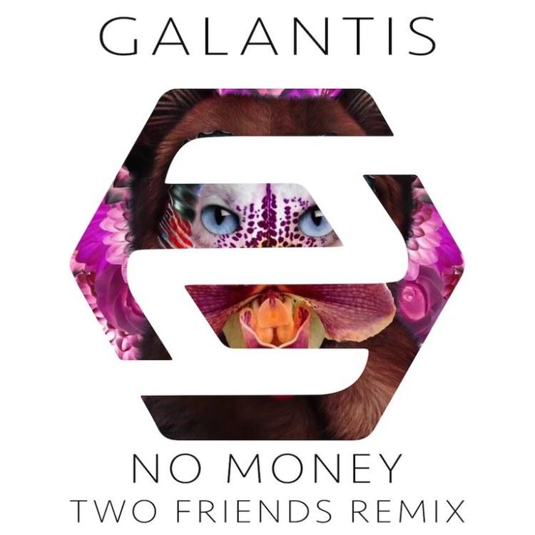Two Friends Galantis Money Remix