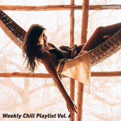 Weekly Chill 6