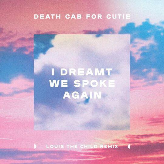 I Dreamt We Spoke Again (Louis The Child Remix) Artwork Square