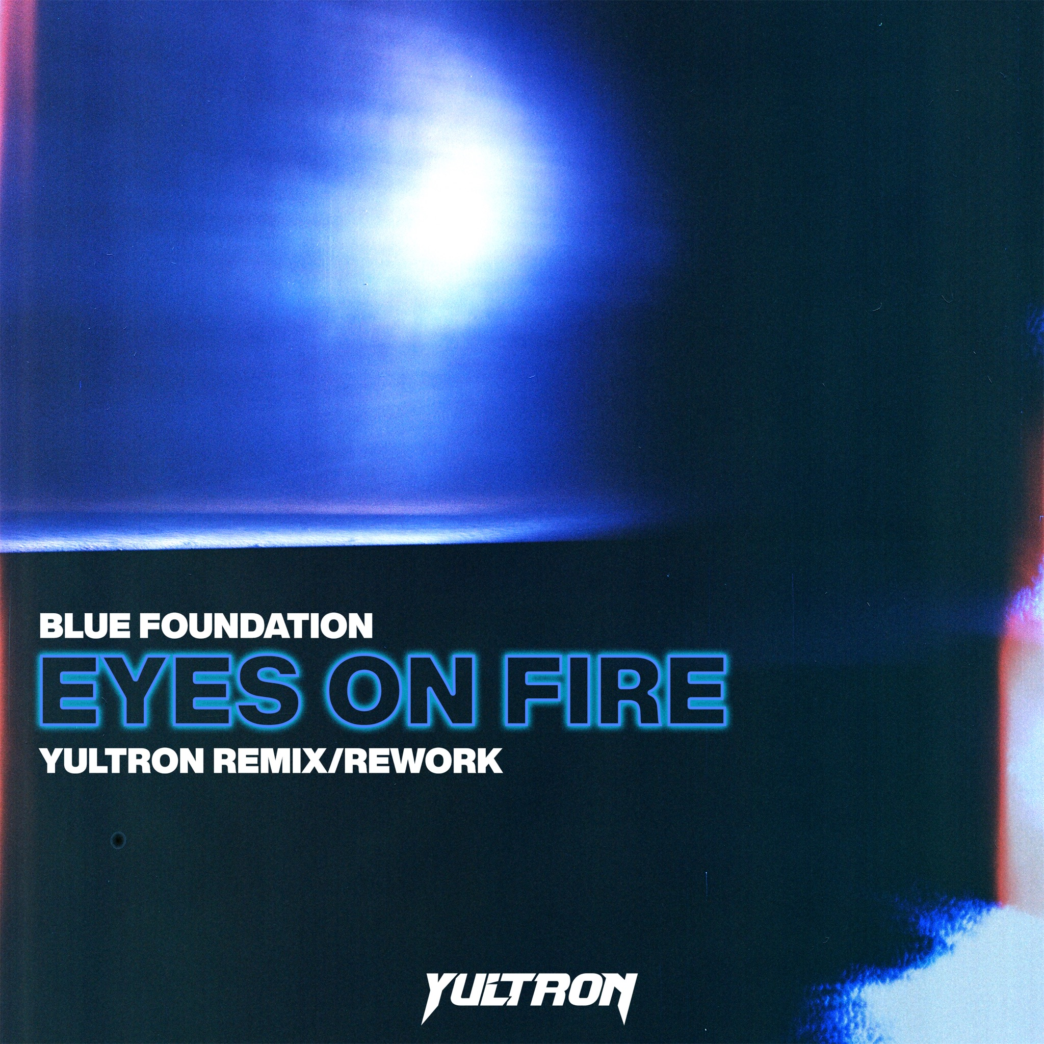 "PREMIRE | Yultron Takes On Zeds Dead's Classic ""Eyes On Fire"" Remix For Powerful New Rework - This Song Is Sick"
