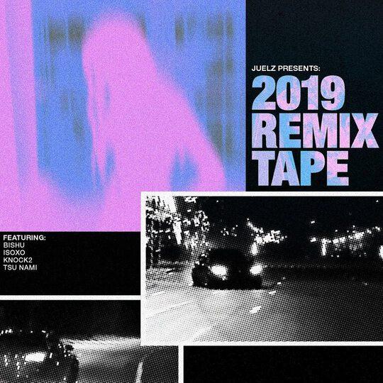 juelz 2019 remix tape