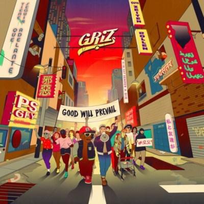 Griz Good Will Prevail Artwork