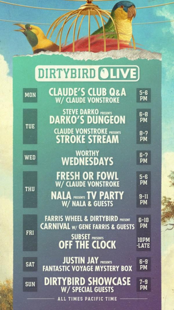 Dirtybird launches Dirtybird Live streamer featuring comedy skits, DJ sets, interviews, and more1. Dirtybird Live Schedule Poster LAUNCH WEEK August 17 2020.jpg?resize=600%2C1067&ssl=1