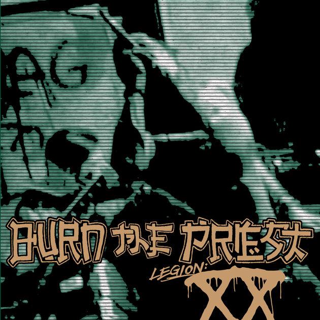 Legion: XX - Burn The Priest