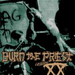 Legion: XX – Burn The Priest