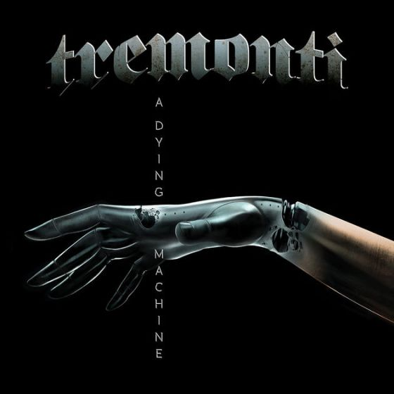 A Dying Machine - Tremonti