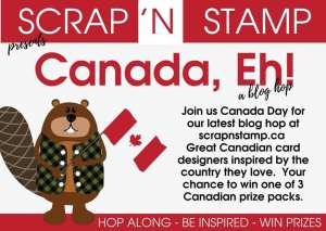 Canada Eh! Scrap 'N Stamp Blog Hop