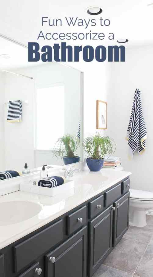 Fun ways to accessorize a a black and white bathroom.