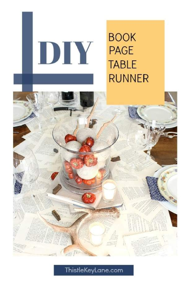 Tablescape with a DIY book page table runner.
