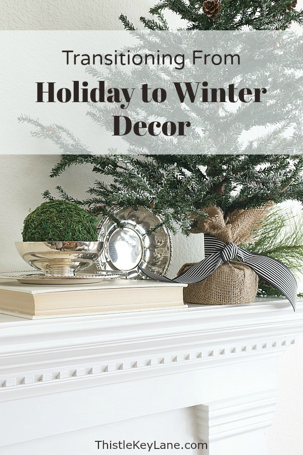 Transitioning From Holiday To Winter Decor - Use these simple winter decorating ideas to make your home feel warm and cozy after the holidays. Winter Decorating Ideas. Winter Decorating After Christmas. How To Make A Home Feel Cozy. Decorating With Faux Pine Trees. Decorating With Vintage Silver.