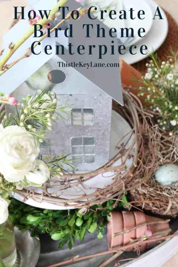 Spring Bird Theme Inspired Centerpiece.