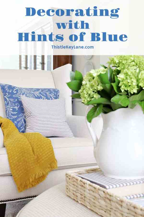 Decorating With Hints Of Blue