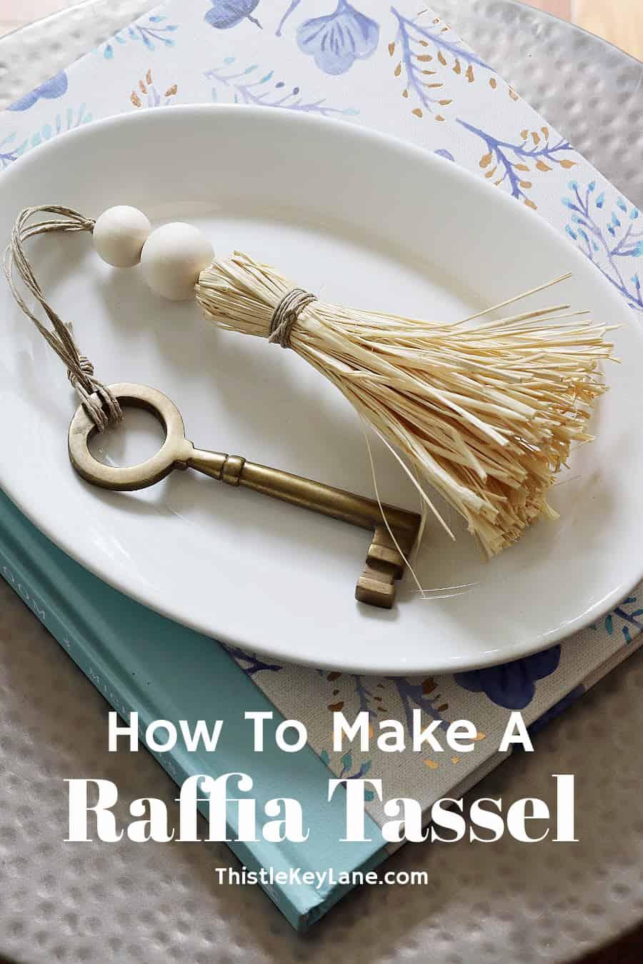 How To Make Raffia Tassels