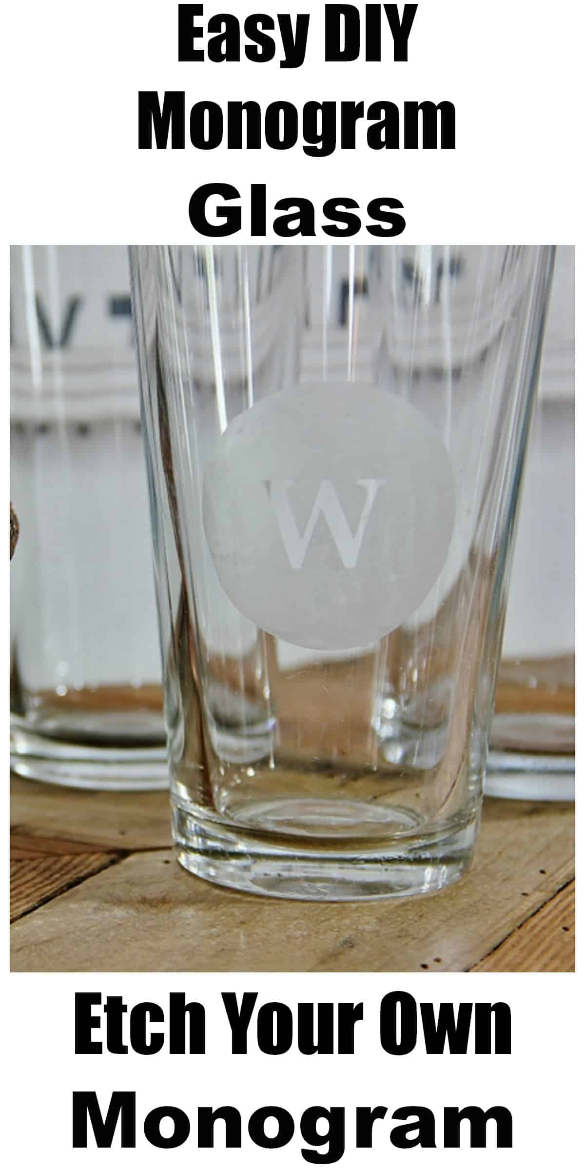 Etch your own monogram glasses