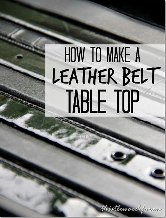 how-to-make-a-leather-belt-table-top
