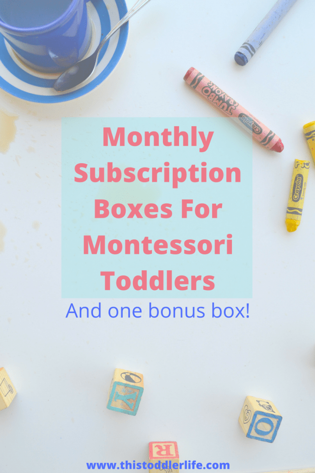 The best monthly subscription box for Montessori toddlers.