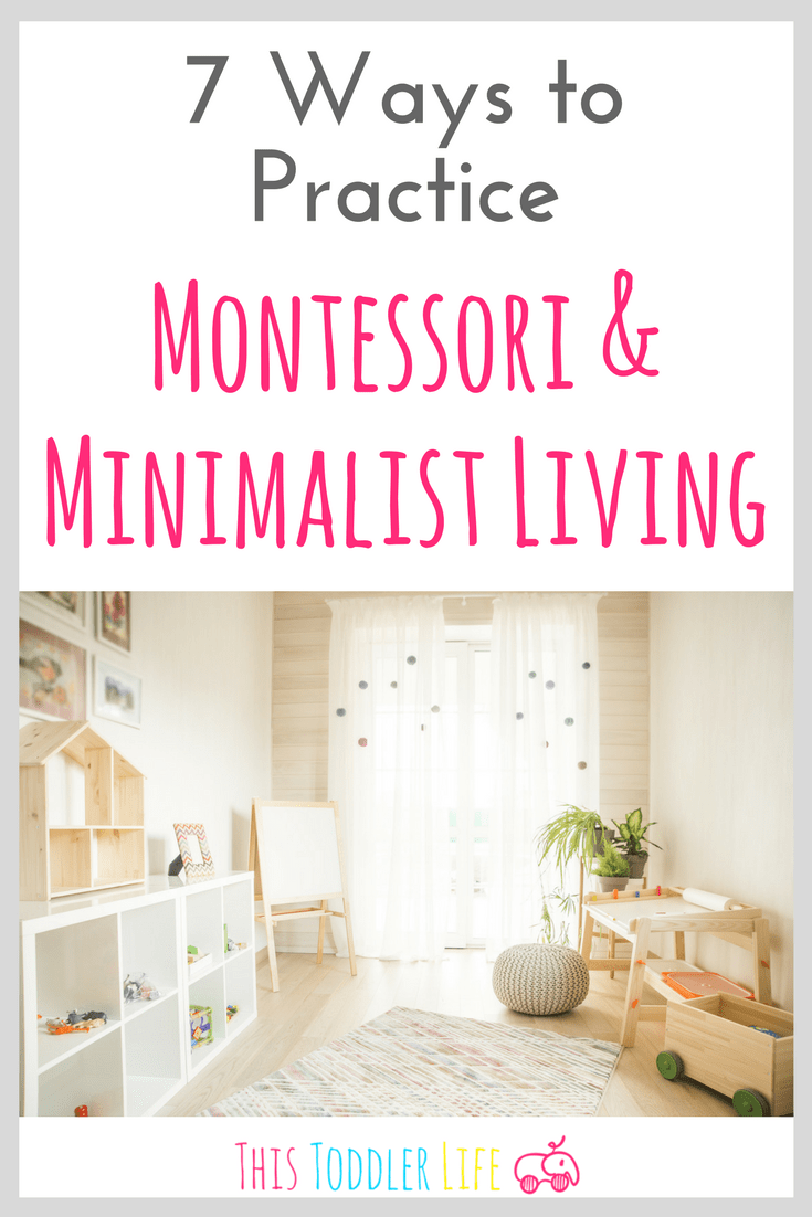 Montessori & minimalist living compliment each other perfectly. If you're ready to start practicing one or the other you can find 7 helpful ways to get started right here!