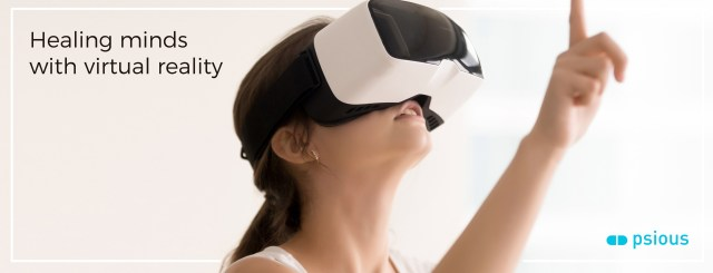 Psious - Healing Minds with Virtual Reality